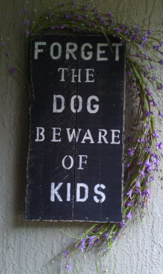 Beware of Kids House Pallet Sign by KristaJBrock on Etsy, $55.00.    So perfect for my sister
