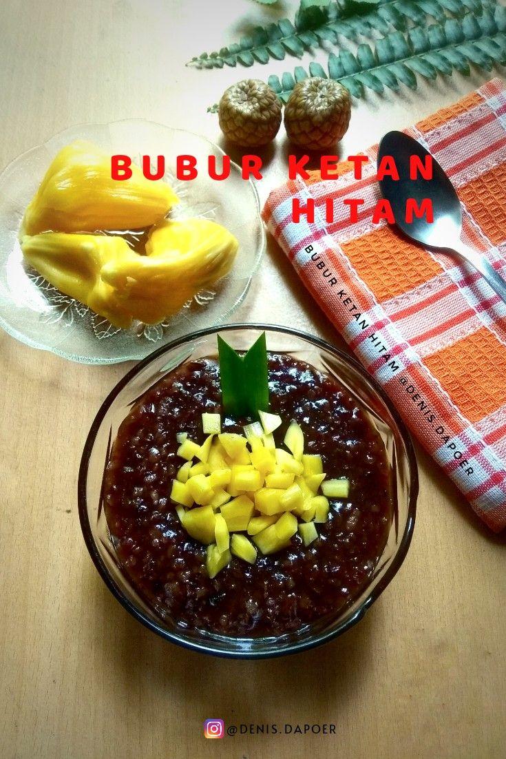 Resep Bubur Ketan Hitam Oleh Orange Cooking Resep Makanan Manis Makanan Resep