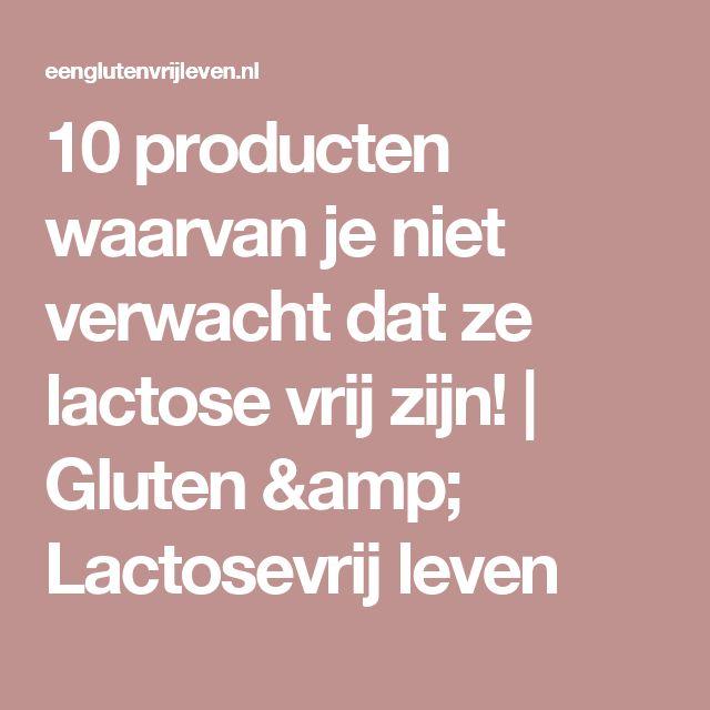 10 producten waarvan je niet verwacht dat ze lactose vrij zijn! | Gluten           &         Lactosevrij leven