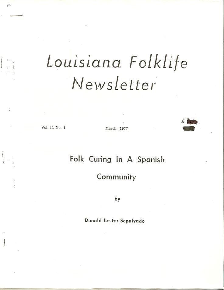 "Vol. 2, March 1977 Sepulvado, Donald Lester. ""Folk Curing in a Spanish Community"""