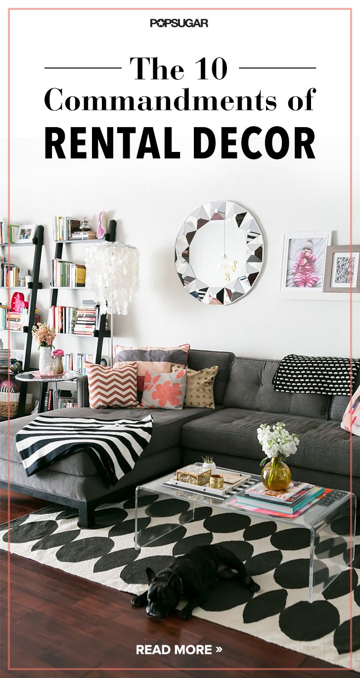 The 10 Commandments of decorating a rental. Which ones are you obeying?
