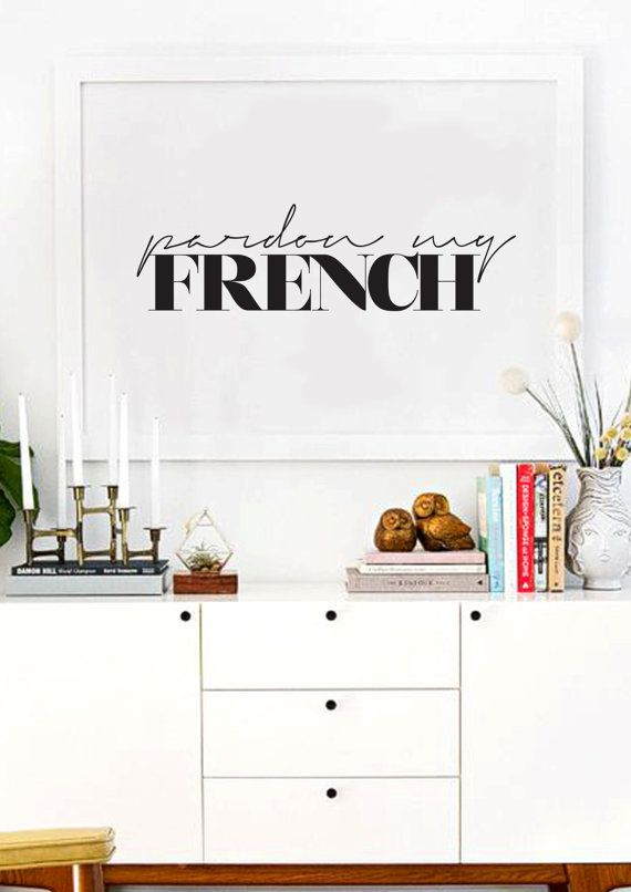 DIY IDEA ... Pardon My French - Typography Print - Black And White - French