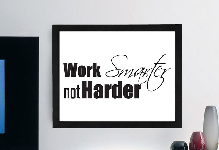 "Inspirational Typography Quote B+w Print ""Work Smarter Not Harder"" Wall Décor Illustration"