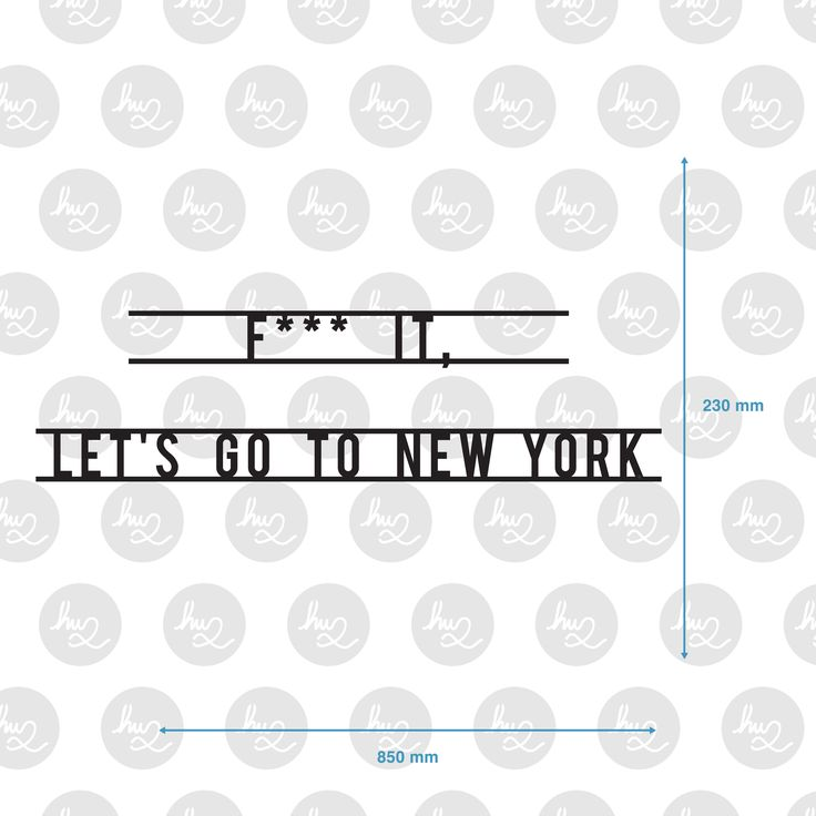 Lets Go To New York wooden sign by Antoine Tesquier Tedeschi for exclusively Hu2 Art