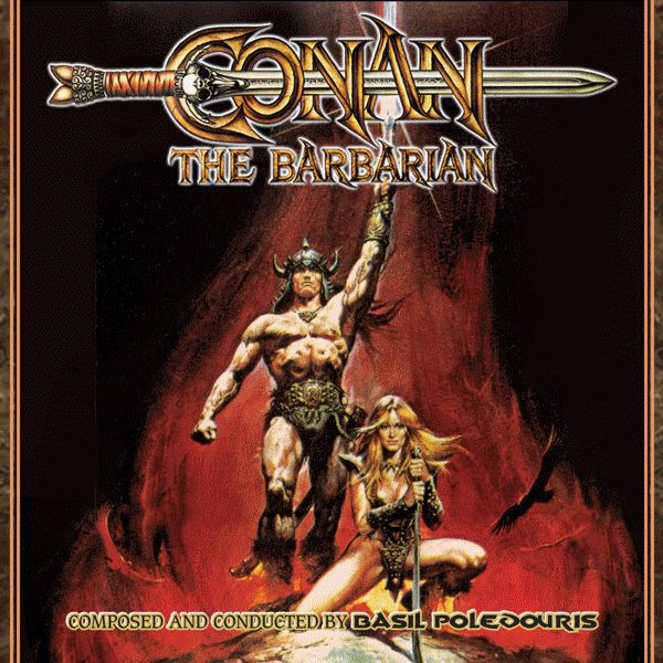 Conan the Barbarian (3 CD) (Intrada) Composer: Basil Poledouris - Available Now: Intrada Records (U.S.)