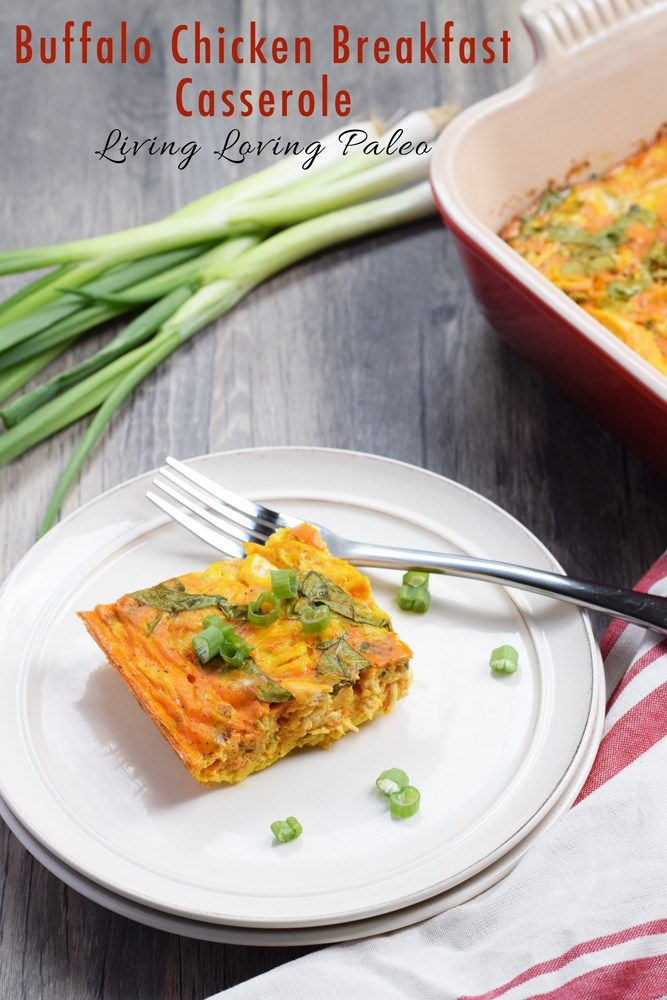 Buffalo Chicken Breakfast Casserole | So delicious and super easy to make! The leftovers are the best, even eaten cold! | paleo, gluten-free, dairy-free, 21dsd and Whole30 | Living Loving Paleo