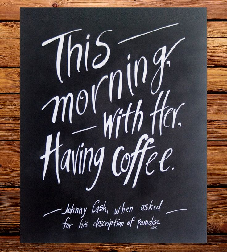 """Johnny Cash Coffee Quote Art Print 
