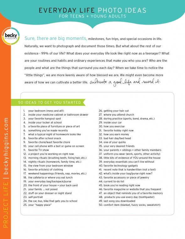 Like this list of ideas for teen scrapbooks from Becky Higgins.