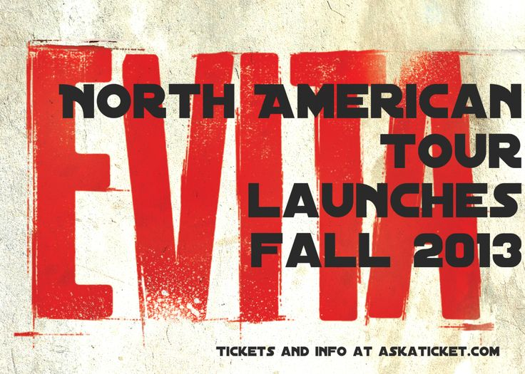 Evita Broadway Theatre Show North American Tour Launches Fall 2013, Tickets and informations at AskaTicket #Evita #Broadway #Theatre #Tickets #Information #AskaTicket
