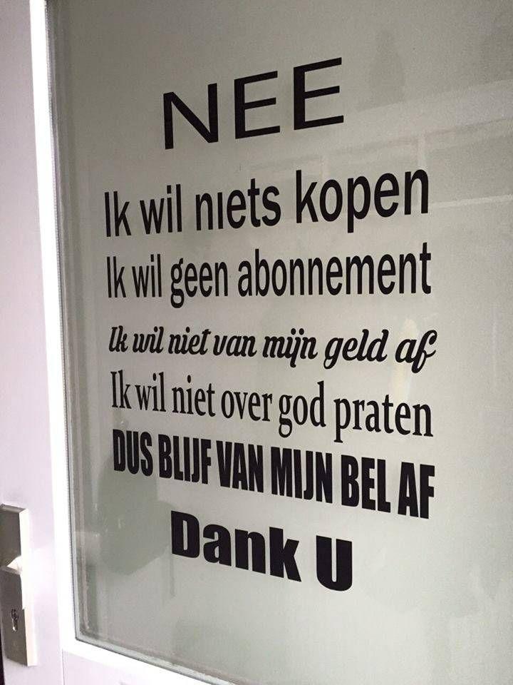 Deur-raamsticker ik wil niets kopen -http://www.muursticker4sale.nl/deur-raamsticker-ik-wil-niets-kopen.html