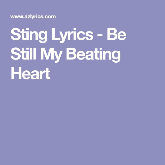 Sting Lyrics - Be Still My Beating Heart