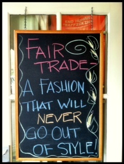 Fair Trade  A Fashion Statement that will never go out of style!
