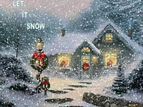 Dean Martin - Let it snow, let it snow, let it snow  Oh the weather outside is frightful, But the fire is so delightful, And since we've no place to go, Let It Snow! Let It Snow! Let It Snow!  Read more: Christmas Song - Let It Snow! Let It Snow! Let It Snow! Lyrics | MetroLyrics
