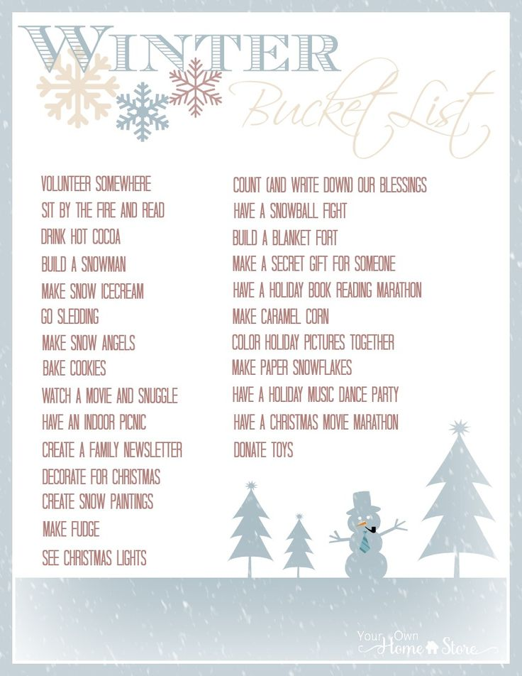 Use this free, printable winter bucket list to fight the winter blues and make some fun memories with your family!  http://www.yourownhomestore.com/winter-bucket-list/