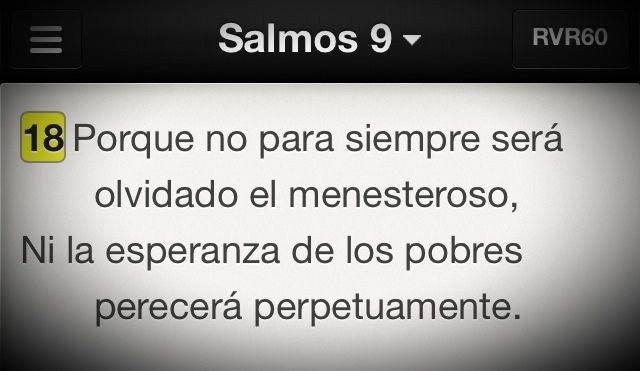 Podremos sufrir, pasarlo mal, pero Dios no olvida ni abandona. #Promesa Salmo 9:18