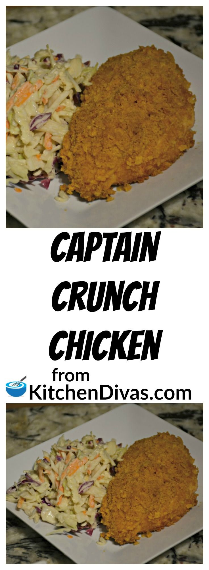 Ken loves Captain Crunch cereal and loves this chicken recipe. I think he could eat this coating all day long! Simple and tasty, this chicken dish never disappoints!
