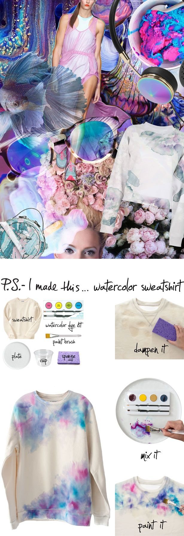 P.S.- I made this...Watercolor Sweatshirt #PSIMADETHIS #DIY | See more about Sweatshirts, Wearable Art and Paint Brushes. | See more about Sweatshirts, Watercolors and Wearable Art.