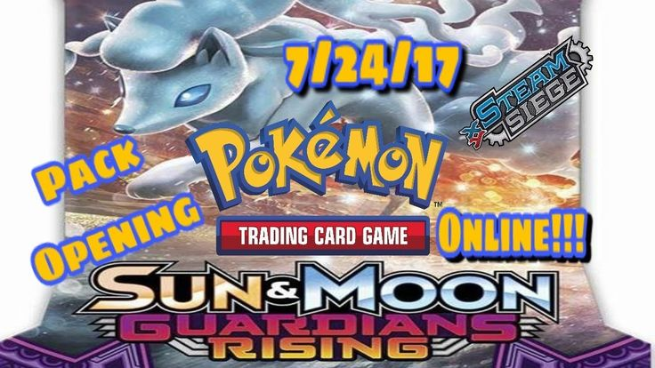 Pokemon TCG Online Pack Opening: 1x Steam Siege and 1x Sun And Moon Guar...
