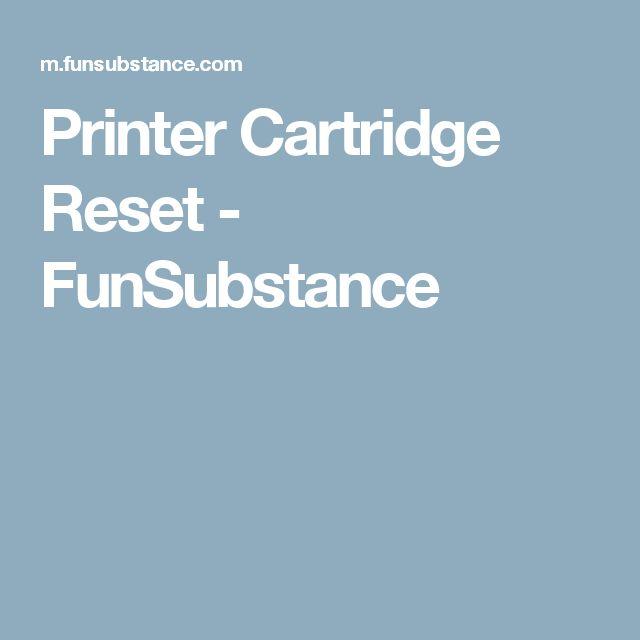 Printer Cartridge Reset - FunSubstance