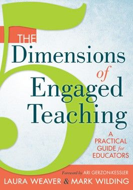 """""""The Dimensions of Engaged Teaching: A Practical Guide for Educators is my pick for summer reading to enhance your instruction. This book is perfect for those of you who, as I do, consider learners' emotions to be one of the priorities in both curriculum and instruction."""" Recommended by Edutopia blogger Mark Phillips."""