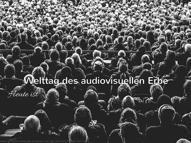 Heute ist Welttag des audiovisuellen Erbes #Heute #Tag #Welttag #Today #Day #SpecialDay #Worldday