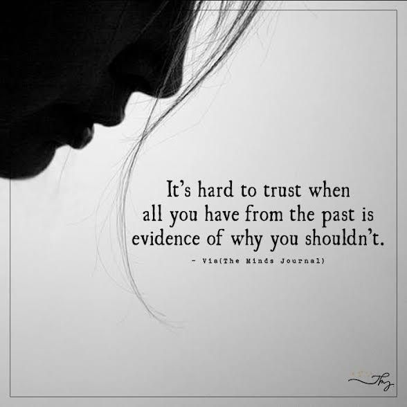 It's hard to trust - http://themindsjournal.com/its-hard-to-trust-2/
