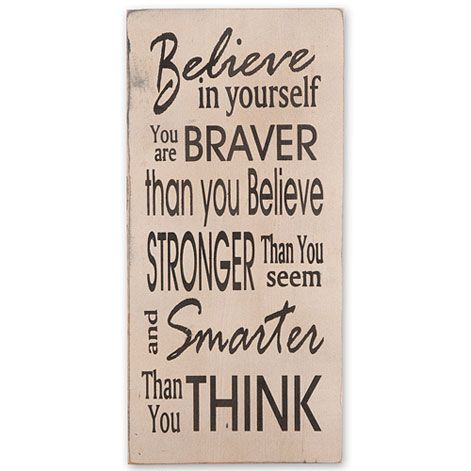 Believe in Yourself Typeography Sign