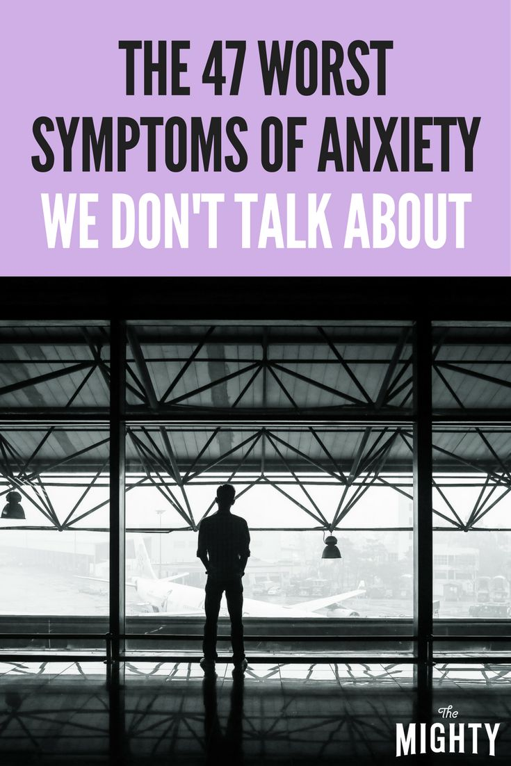 The 47 Worst Symptoms of Anxiety We Don't Talk About