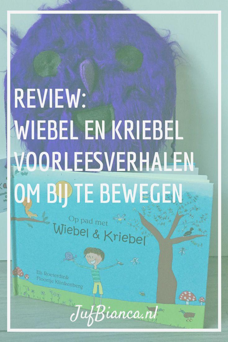 Review Wiebel en Kriebel - voorleesverhalen om bij te bewegen - Juf Bianca
