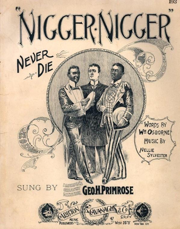 1880-1900: Viciously Racist Popular American Songs: Nigger Nigger