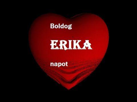 Erika-Névnapi verses köszöntők