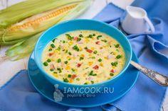 Кукурузный чаудер (Corn Chowder)
