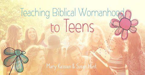Teaching Biblical Womanhood to Teens | Series | Revive Our Hearts