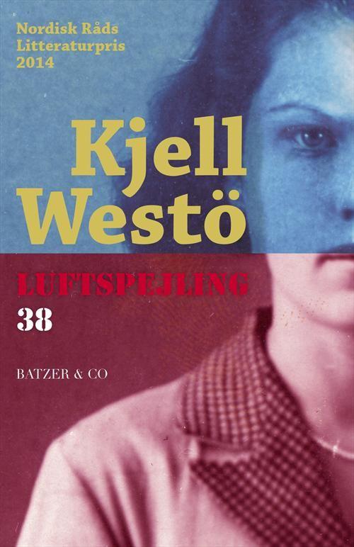 Luftspejling 38 af Kjell Westö (Bog) - køb hos SAXO.com