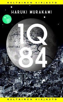 #kirja – Haruki Murakami: 1Q84 osat 1 ja 2 #murakami #keltainenkirjasto