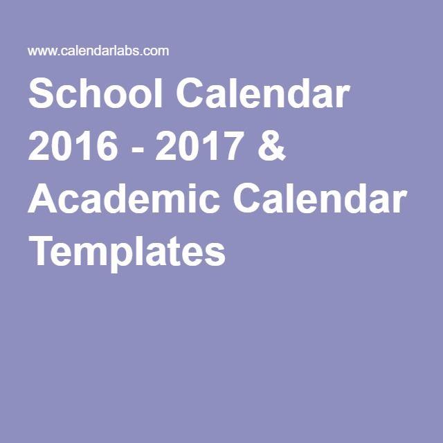 School Calendar 2016 - 2017 & Academic Calendar Templates