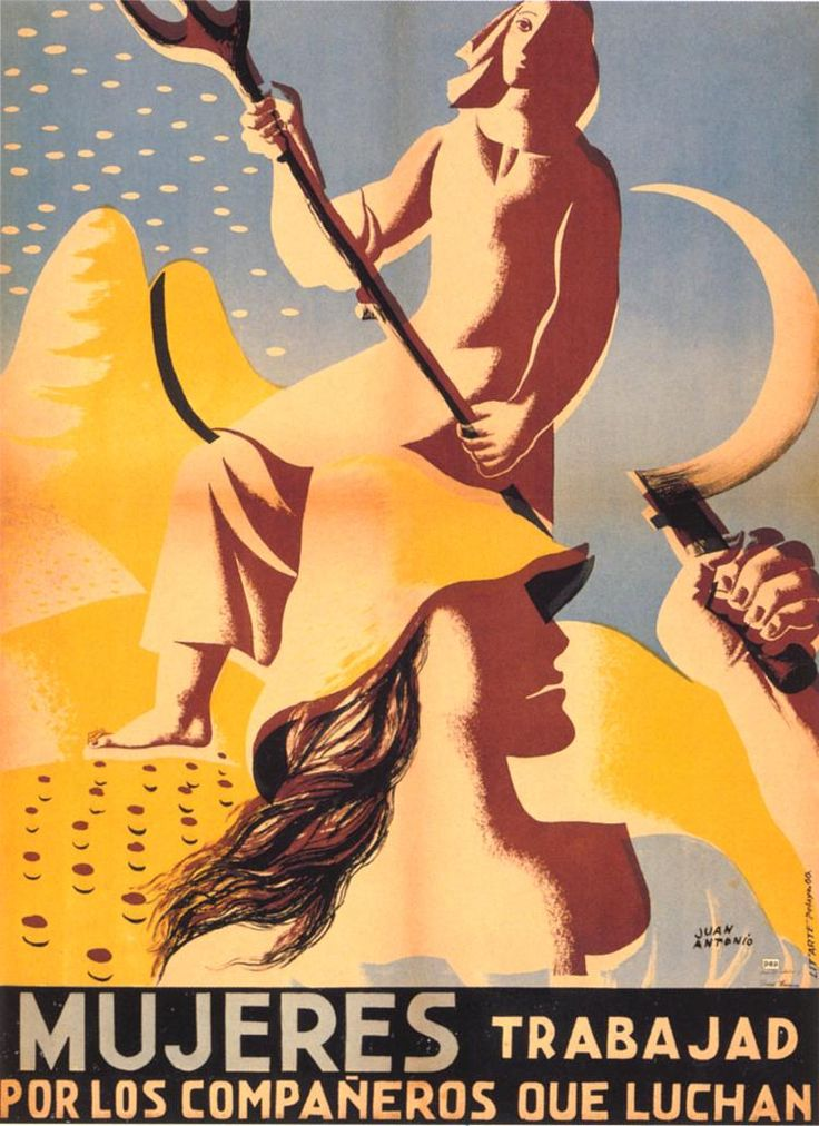 Mujeres, trabajad por los compañeros que luchan (Women, work for the comrades who fight) by Juan Antonio, between 1936 and 1939. Unknown issuing organization.