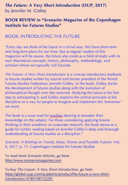 'The Future: A Very Short Introduction' (Oxford, 2017). Reviewed by Scenario Magazine Copenhagen Institute for Futures Studies.