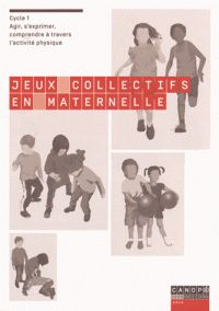 Sylvia Bouchère et Michèle Lahaix - Jeux collectifs en maternelle - Agir, s'exprimer, comprendre à travers l'activité physique Cycle 1. -  http://hip.univ-orleans.fr/ipac20/ipac.jsp?session=O44846R5866Q9.2109&menu=search&aspect=subtab48&npp=10&ipp=25&spp=20&profile=scd&ri=12&source=~!la_source&index=.GK&term=Jeux+collectifs+en+maternelle+-+Agir%2C+s%27exprimer%2C+comprendre+%C3%A0+travers+l%27activit%C3%A9+physique+Cycle+1&x=28&y=32&aspect=subtab48