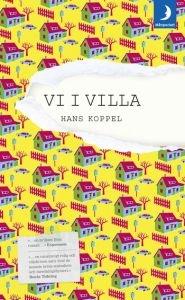 http://www.adlibris.com/se/product.aspx?isbn=9170016496   Titel: Vi i villa - Författare: Hans Koppel - ISBN: 9170016496 - Pris: 39 kr