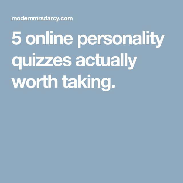 5 online personality quizzes actually worth taking.