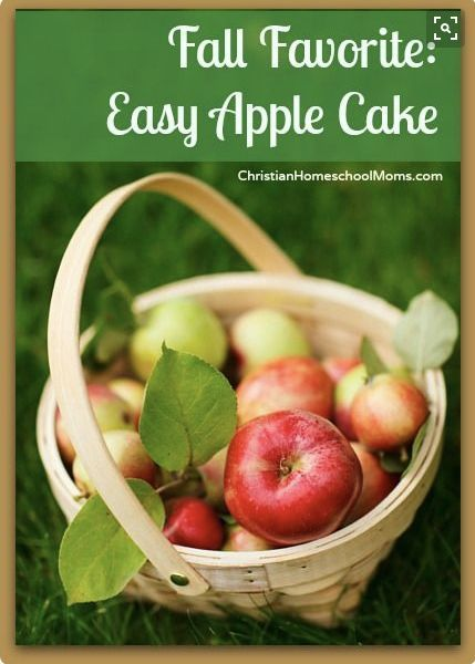 A scrumptious apple cake recipe by Andrea Thorpe on ChristianHomeschoolMoms.com