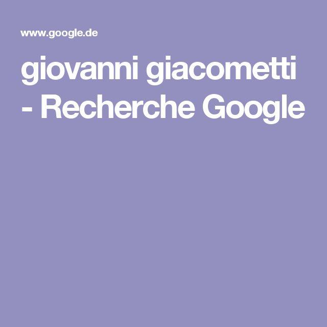 giovanni giacometti - Recherche Google