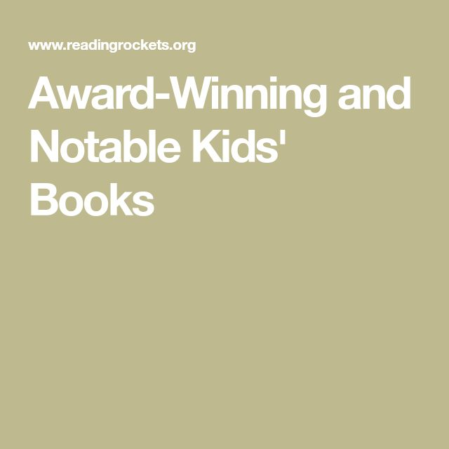 INSTRUCTION: Award-Winning and Notable Kids' Books