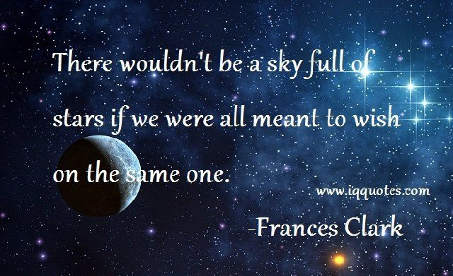 there wouldn 39 t be a sky full of stars if we were all