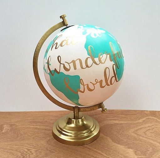 Hey, I found this really awesome Etsy listing at https://www.etsy.com/ca/listing/260145496/hand-painted-globe-quote-globe-what-a
