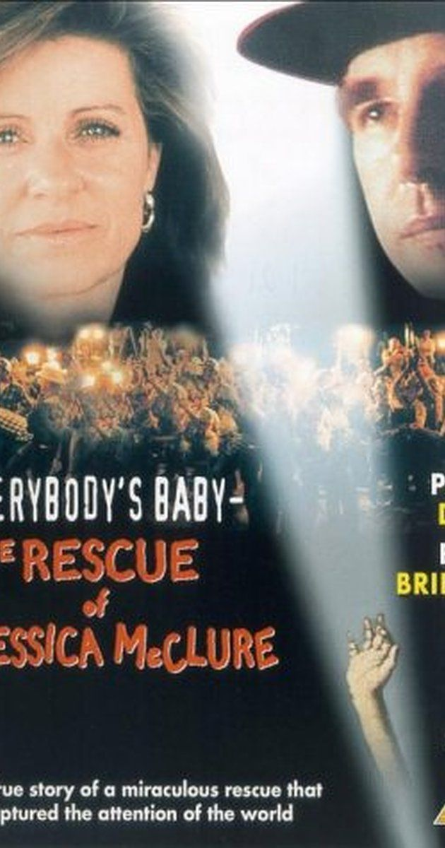 Everybody's Baby: The Rescue of Jessica McClure (TV Movie 1989)
