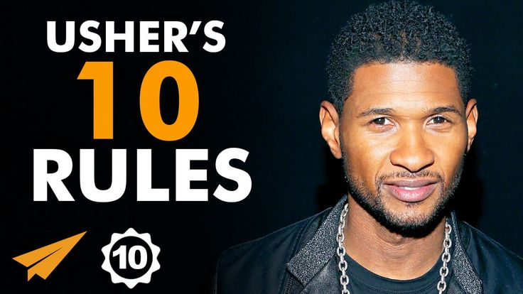 Usher's Top 10 Rules For Success (@Usher) - YouTube
