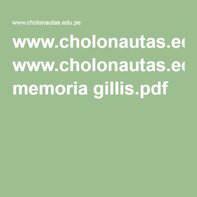 www.cholonautas.edu.pe memoria gillis.pdf