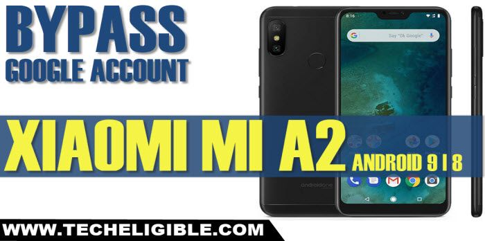 Bypass Frp Xiaomi Mi A2 Android Version 9 Android 8 Work All